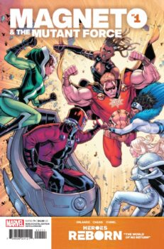 Heroes Reborn: Magneto and the Mutant Forc e#1