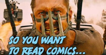 So You Want To Read Comics Mad Max Edition
