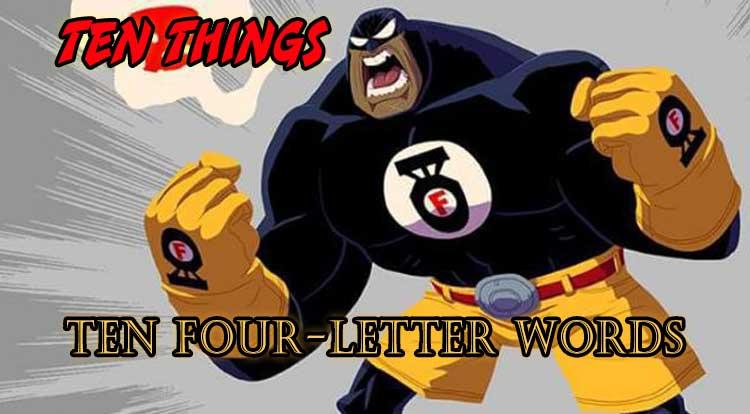 Ten Four-Letter Words Ten Things