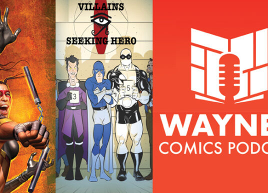 Wayne's Comics Podcast #486: Interviews with John Hervey and Louis Southard