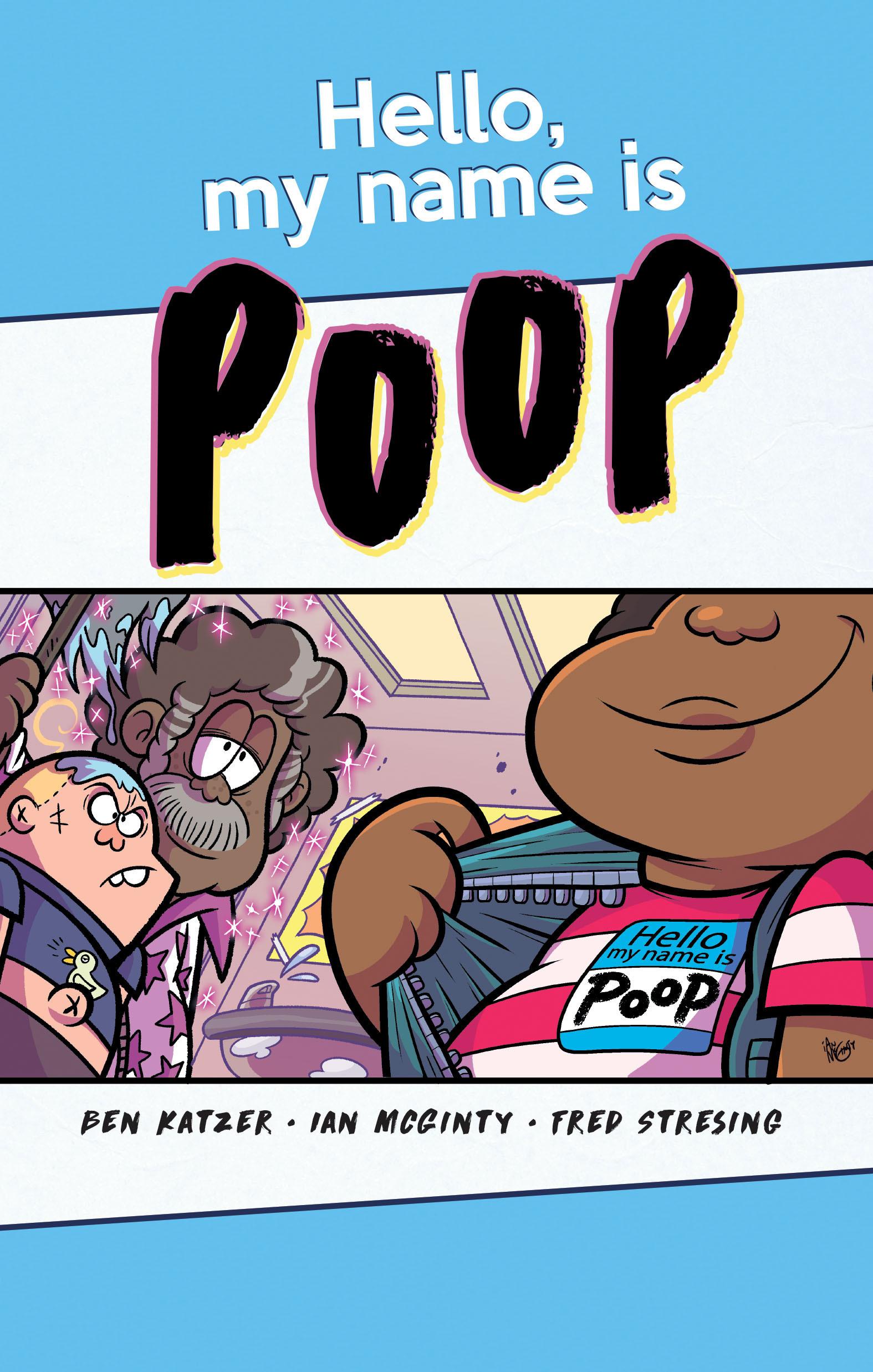 Hello My Name is Poop