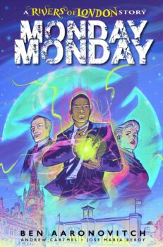 Monday Monday: Rivers of London #1