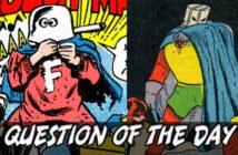 Forbush-Man or The Red Tornado QOTD
