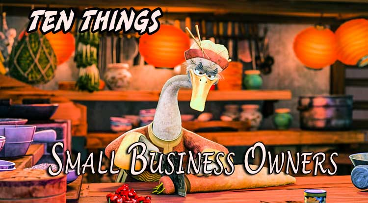 Ten Small Business Owners Ten Things