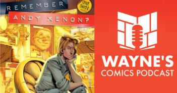 Wayne Hall, Wayne's Comics, Remember Andy Xenon, Tom Pinchuk, Nikos Koutsis, Phil Hester, zoop.gg, superhero, mutants, x-men, interview