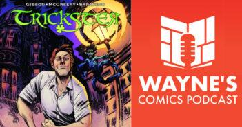 Wayne Hall, Wayne's Comics, Trickster, zoop.gg, Neil Gibson, Conor McCreery, Veronica Saraceno, Vince Sunico,