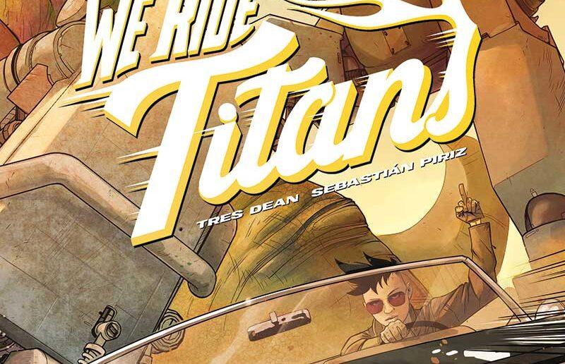 We Ride Titans