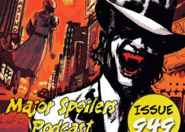Major Spoilers Podcast #949: American Vampire