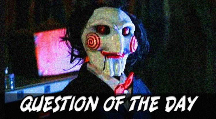 Scary Movie Marathon QOTD