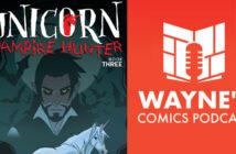 Wayne Hall, Wayne's Comics, Unicorn, Vampire, hunter, Seamus, Kickstarter, Caleb Palmquist,