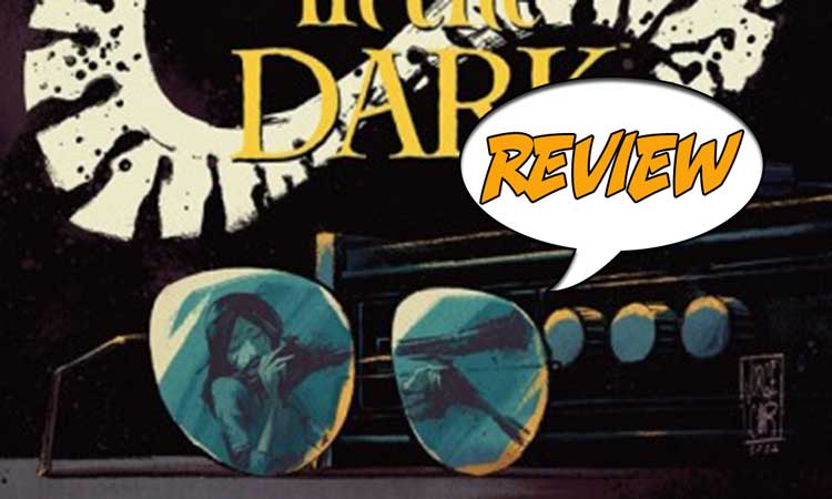 The Me You Love in the Dark #3 Review